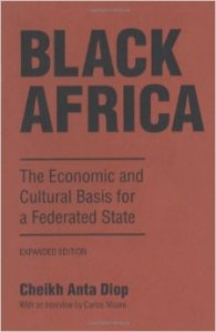 Black Africa: The Economic and Cultural Basis for a Federated State